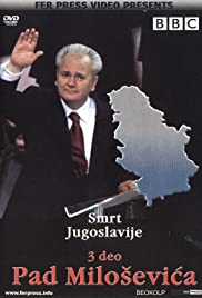The Death of Yugoslavia Poster