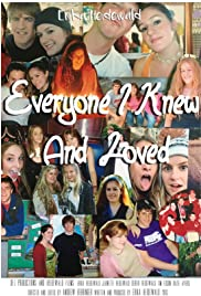 Everyone I Knew and Loved Poster