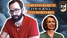 Demócratas aprueban proyecto de ley radical contra la ciencia y contra la mujer