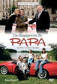 Primary photo for Ein Hauptgewinn für Papa