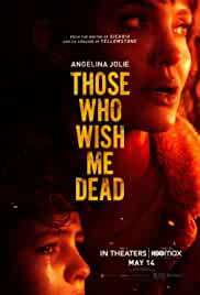 Those Who Wish Me Dead (2021) DVDScr English Full Movie Watch Online Free