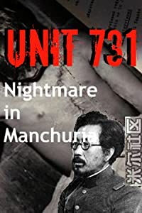 Spanish movies english subtitles free download Unit 731: Nightmare in Manchuria by Chris D. Nebe [Full]