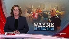 Wayne Returns Home