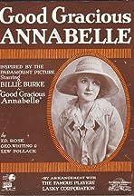 Good Gracious, Annabelle