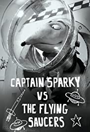 Captain Sparky vs. The Flying Saucers Poster