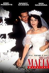 Primary photo for Love, Honor & Obey: The Last Mafia Marriage