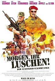 Morgen, ihr Luschen! Der Ausbilder-Schmidt-Film Poster
