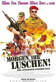 Primary photo for Morgen, ihr Luschen! Der Ausbilder-Schmidt-Film