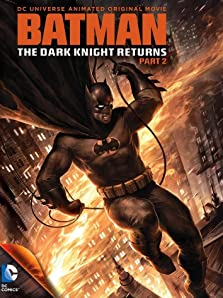 Batman: The Dark Knight Returns, Part 2 (2013 Video)