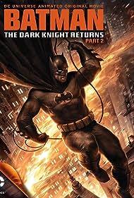 Batman: The Dark Knight Returns, Part 2 (2013) Poster - Movie Forum, Cast, Reviews