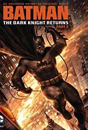 Batman: The Dark Knight Returns, Part 2 Poster