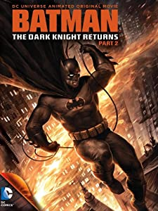 Batman: The Dark Knight Returns, Part 2 full movie hd 720p free download