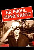 Ek Phool Char Kaante