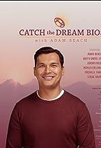 Catch the Dream Bios with Adam Beach