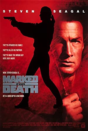 Marked for Death (1990): กลั่นแค้นหมักโหด