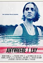 Anywhere I Lay