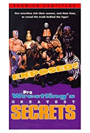 Exposed! Pro Wrestling's Greatest Secrets Poster