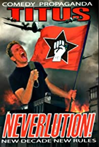 Primary photo for Christopher Titus: Neverlution