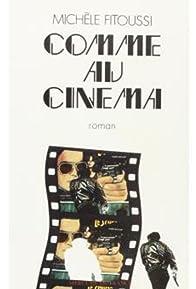 Primary photo for Comme au cinéma