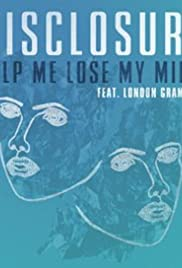 Disclosure Feat. London Grammar: Help Me Lose My Mind Poster