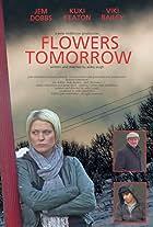 Flowers Tomorrow