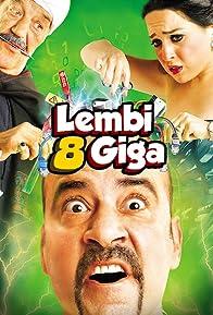 Primary photo for Lembi 8 Giga