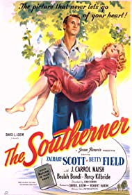 Betty Field and Zachary Scott in The Southerner (1945)