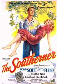 The Southerner (1945) Poster - Movie Forum, Cast, Reviews