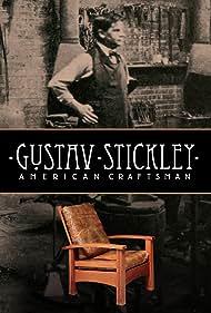 Gustav Stickley: American Craftsman (2021)