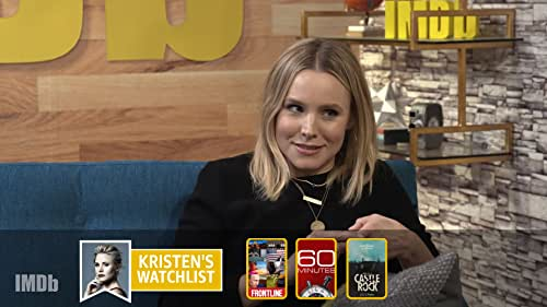"""Why Kristen Bell Keeps Up With Everything From """"60 Minutes"""" to """"Castle Rock"""""""