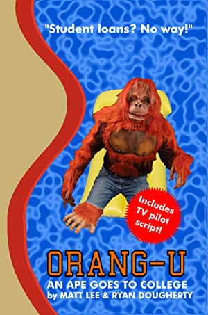 Orang-U: An Ape Goes to College