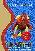 Orang-U: An Ape Goes to College