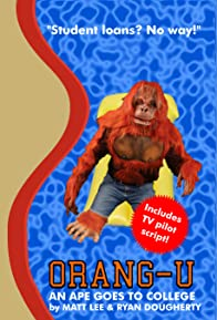 Primary photo for Orang-U: An Ape Goes to College