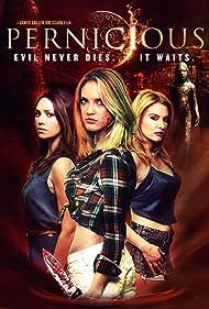 Emily O'Brien, Jackie Moore, and Ciara Hanna in Pernicious (2014)