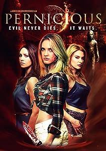 Movie full hd download Pernicious by Ian Kessner [BDRip]