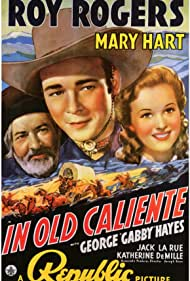 Roy Rogers, George 'Gabby' Hayes, and Lynne Roberts in In Old Caliente (1939)