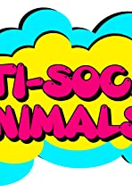 Anti-Social Animals