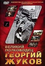 Velikiy polkovodets Georgiy Zhukov
