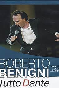 Roberto Benigni: Tutto Dante - L'ultimo del Paradiso (2002) Poster - Movie Forum, Cast, Reviews
