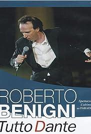 Roberto Benigni: Tutto Dante - L'ultimo del Paradiso(2002) Poster - TV Show Forum, Cast, Reviews