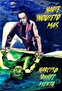 Primary photo for Nadie inquietó más - Narciso Ibáñez Menta