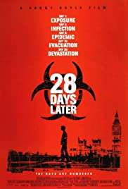 28 Days Later... (2002) Poster - Movie Forum, Cast, Reviews