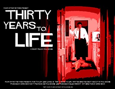 Welcome movie mp4 videos download Thirty Years to Life by none [[movie]