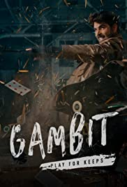 Gambit: Playing for Keeps Poster