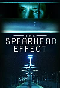 Primary photo for The Spearhead Effect