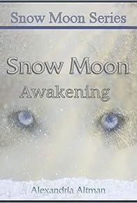 Primary photo for Snow Moon Awakening