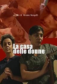 La casa delle donne (2003)