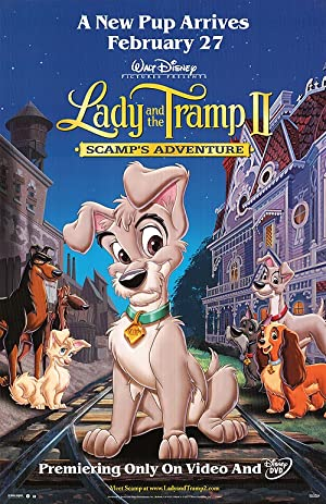 Lady and the Tramp 2 Scamp s Adventure 2001 Movie Poster