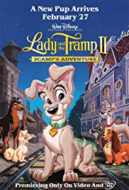 Lady and the Tramp II: Scamp's Adventure Poster