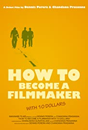 How to Become a Filmmaker with 10 Dollars Poster